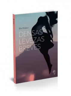 Densas levezas breves
