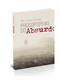 Prosopopeias do Absurdo
