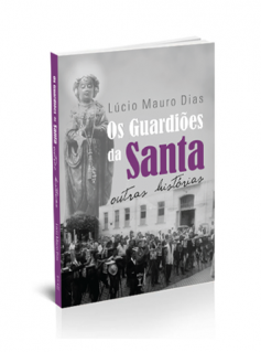 Os Guardiões da Santa - vol.2