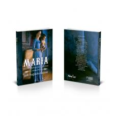 Maria - A Fortaleza Sutil Que Vence A Força